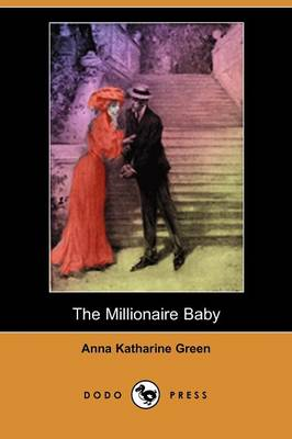 The Millionaire Baby (Dodo Press)