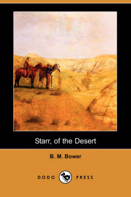 Starr, of the Desert (Dodo Press)