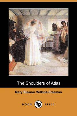 The Shoulders of Atlas (Dodo Press)