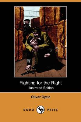 Fighting for the Right (Illustrated Edition) (Dodo Press)