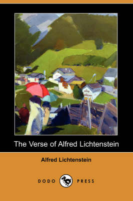 The Verse of Alfred Lichtenstein (Dodo Press)