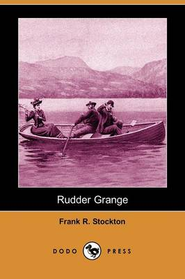 Rudder Grange (Dodo Press)
