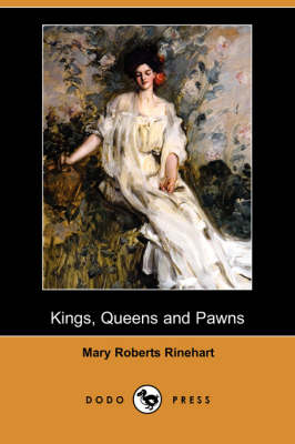 Kings, Queens and Pawns (Dodo Press)