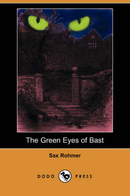 The Green Eyes of Bast (Dodo Press)