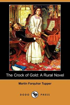 The Crock of Gold: A Rural Novel (Dodo Press)