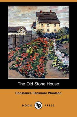 The Old Stone House (Dodo Press)