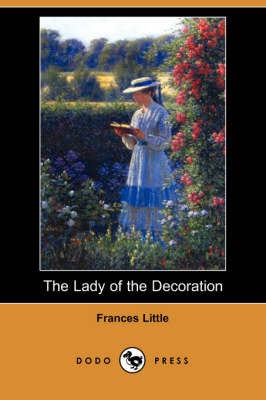The Lady of the Decoration (Dodo Press)