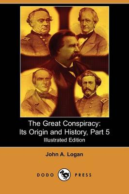 The Great Conspiracy: Its Origin and History, Part 5