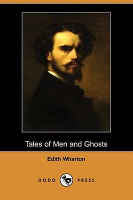 Tales of Men and Ghosts (Dodo Press)