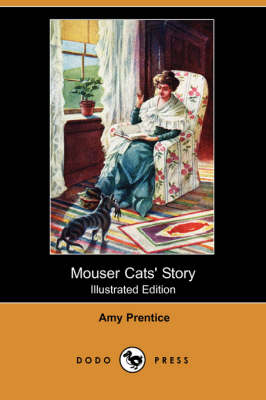 Mouser Cats' Story (Illustrated Edition) (Dodo Press)