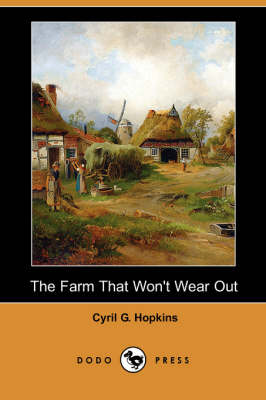 The Farm That Won't Wear Out (Dodo Press)