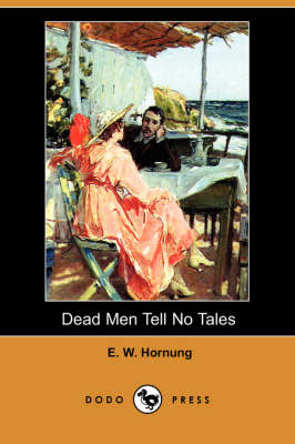 Dead Men Tell No Tales (Dodo Press)