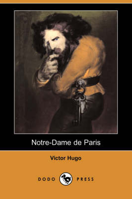 Notre-Dame de Paris (Dodo Press)