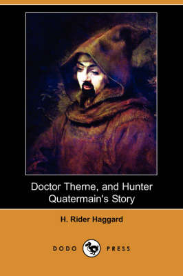 Doctor Therne, and Hunter Quatermain's Story