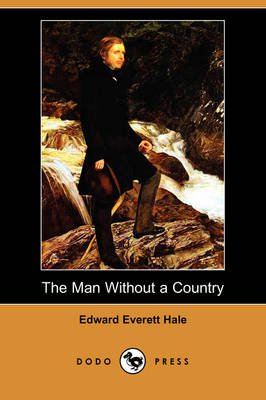 The Man Without a Country (Dodo Press)