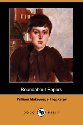 Roundabout Papers (Dodo Press)