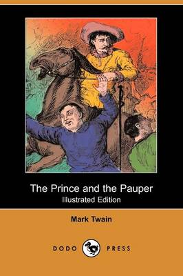 The Prince and the Pauper (Illustrated Edition) (Dodo Press)