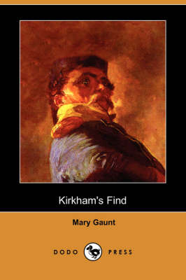 Kirkham's Find (Dodo Press)