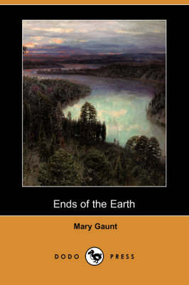 Ends of the Earth (Dodo Press)