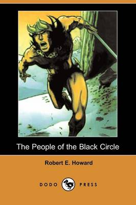 The People of the Black Circle (Dodo Press)