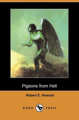 Pigeons from Hell (Dodo Press)
