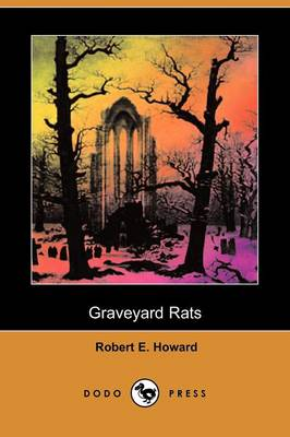 Graveyard Rats (Dodo Press)