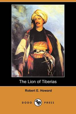 The Lion of Tiberias (Dodo Press)
