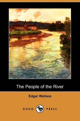 The People of the River (Dodo Press)