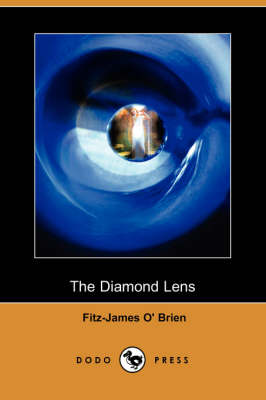 The Diamond Lens (Dodo Press)