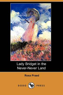 Lady Bridget in the Never-Never Land (Dodo Press)