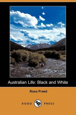 Australian Life: Black and White (Dodo Press)