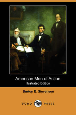 American Men of Action (Illustrated Edition) (Dodo Press)