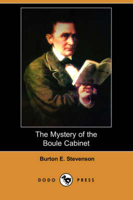 The Mystery of the Boule Cabinet (Dodo Press)