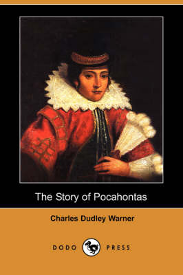 The Story of Pocahontas (Dodo Press)