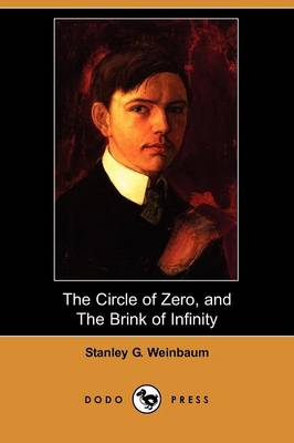 The Circle of Zero, and the Brink of Infinity (Dodo Press)
