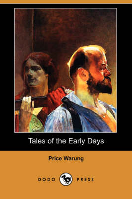 Tales of the Early Days (Dodo Press)