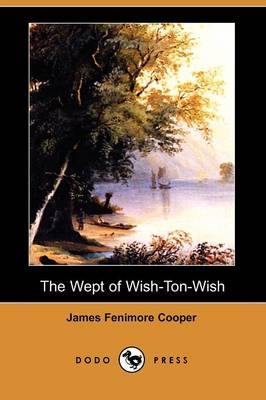 The Wept of Wish-Ton-Wish (Dodo Press)