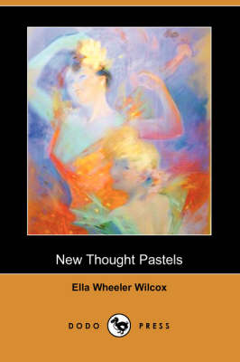 New Thought Pastels (Dodo Press)