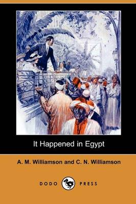 It Happened in Egypt (Dodo Press)