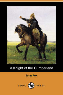 A Knight of the Cumberland (Dodo Press)