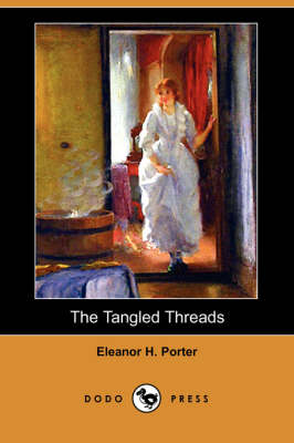 The Tangled Threads (Dodo Press)