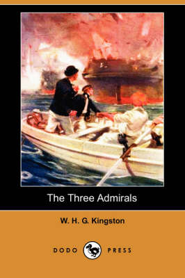 The Three Admirals (Dodo Press)