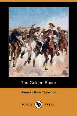 The Golden Snare (Dodo Press)
