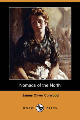 Nomads of the North (Dodo Press)