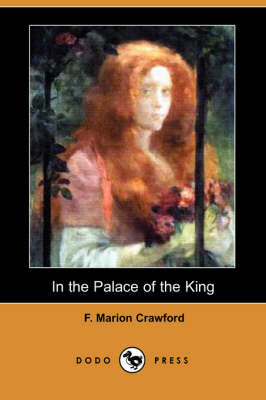 In the Palace of the King (Dodo Press)
