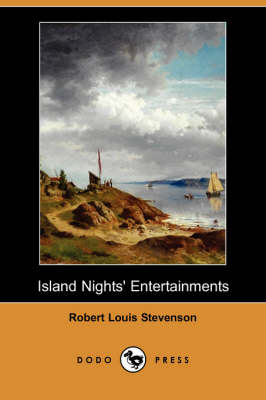 Island Nights' Entertainments (Dodo Press)