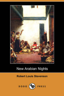 New Arabian Nights (Dodo Press)