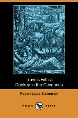 Travels with a Donkey in the Cevennes (Dodo Press)