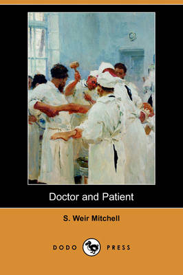 Doctor and Patient (Dodo Press)