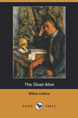 The Dead Alive (Dodo Press)
